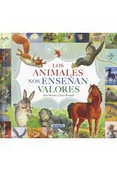 Livre Les animaux nous Enseignent les Valeurs Susaeta Editions S2046999